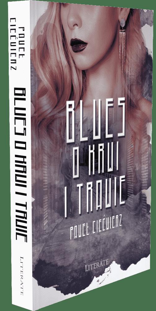 Blues o krwi i trawie – Paweł Ciećwierz