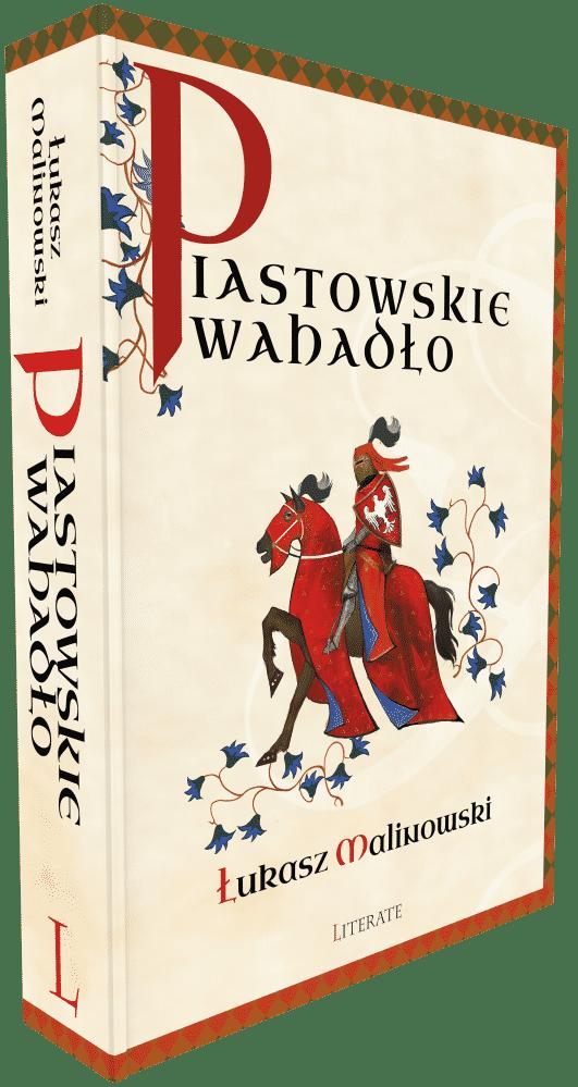 Piastowskie wahadło - Łukasz Malinowski