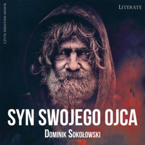 Syn swojego ojca - Dominik Sokołowski