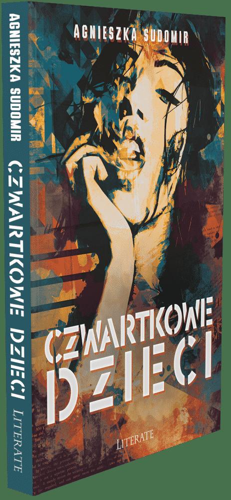 Czwartkowe dzieci - Agnieszka Sudomir
